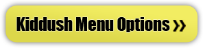 Kiddush Menu Options